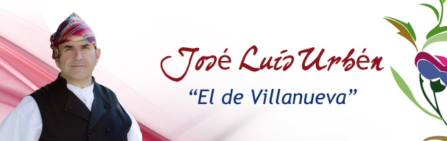 """José Luis Urbén """"El de Villanueva"""""""
