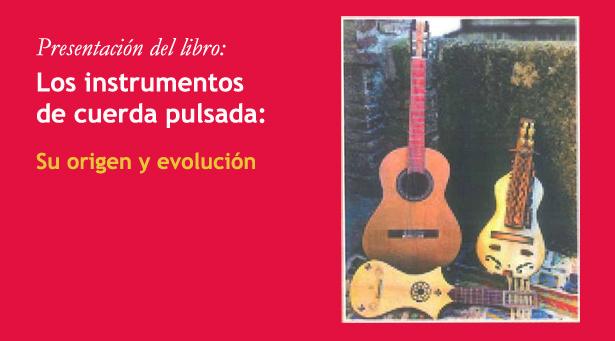 Tomás Badía y Julio Coca, presentan su libro sobre el origen y evolución de los instrumentos de cuerda pulsada